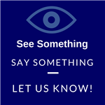 See Something, Say Something