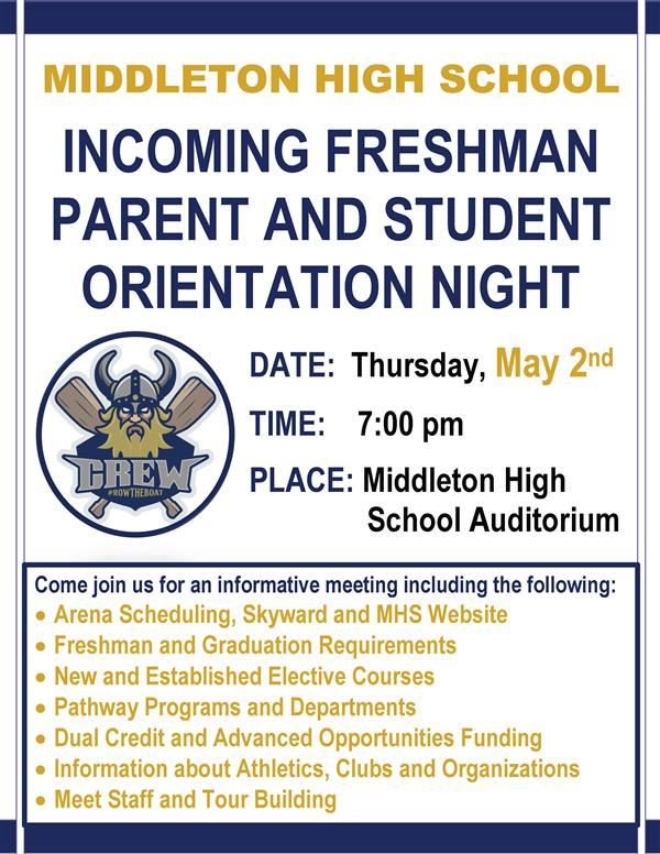 Middleton High School - Incoming Freshman Parent and Student Orientation