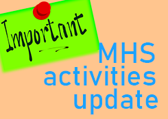 Important MHS activities update