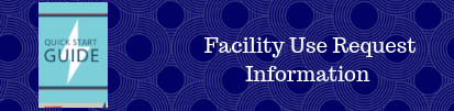 Facility Use Request Information