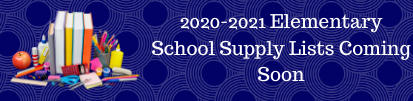 2020-2021 Elementary School Supply Lists Coming Soon